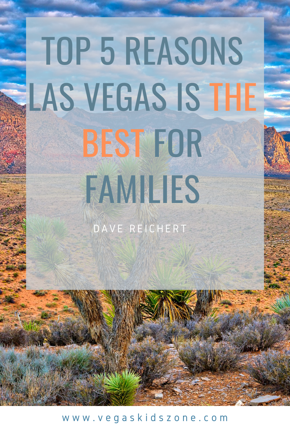 Real estate is booming in the family-friendly oasis of Las Vegas.