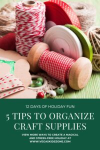 organize holiday crafts